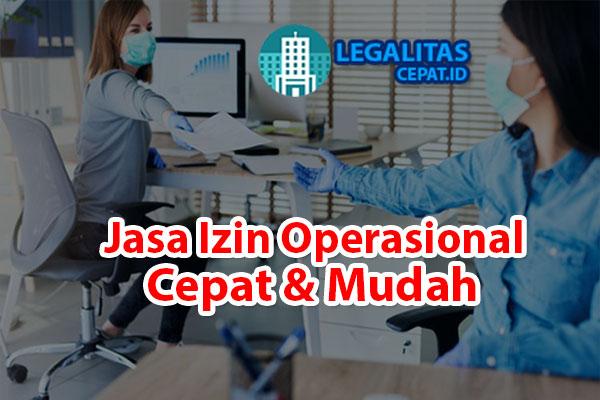 Jasa izin operasional cepat & mudah