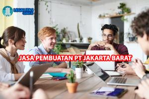 Jasa Pembuatan PT Jakarta Barat
